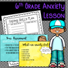 6th Grade Anxiety Lesson