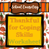 Thankful for Coping Skills Worksheet