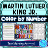 Martin Luther King Jr Color by Number and Text Marking Activity - MLK