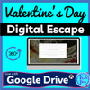 Valentine's Day Digital ESCAPE ROOM for Google Drive®