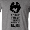 """""""A Pint of Sweat"""" - General Patton"""