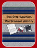 Two Step Equations Mini Breakout Activity
