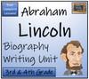 Abraham Lincoln - 3rd & 4th Grade Biography Writing Activity