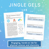 Jingle Gels: An Exploration of Polymers
