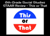 8th Grade Social Studies STAAR Review - This or That