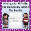 Writing with FRAMEs The Elementary Edition: The Bundle