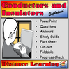 Conductors and Insulators Explained Distance Learning and Home School for Middle School Age Pupils