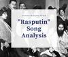 """""""Rasputin"""" - Boney M. song Lyric Analysis"""