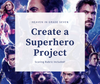 Create a Superhero - 3 Branches of Government Project