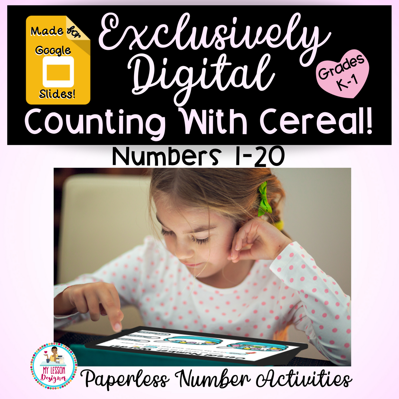 Exclusively Digital-Google Slides Counting With Cereal | Distance Learning