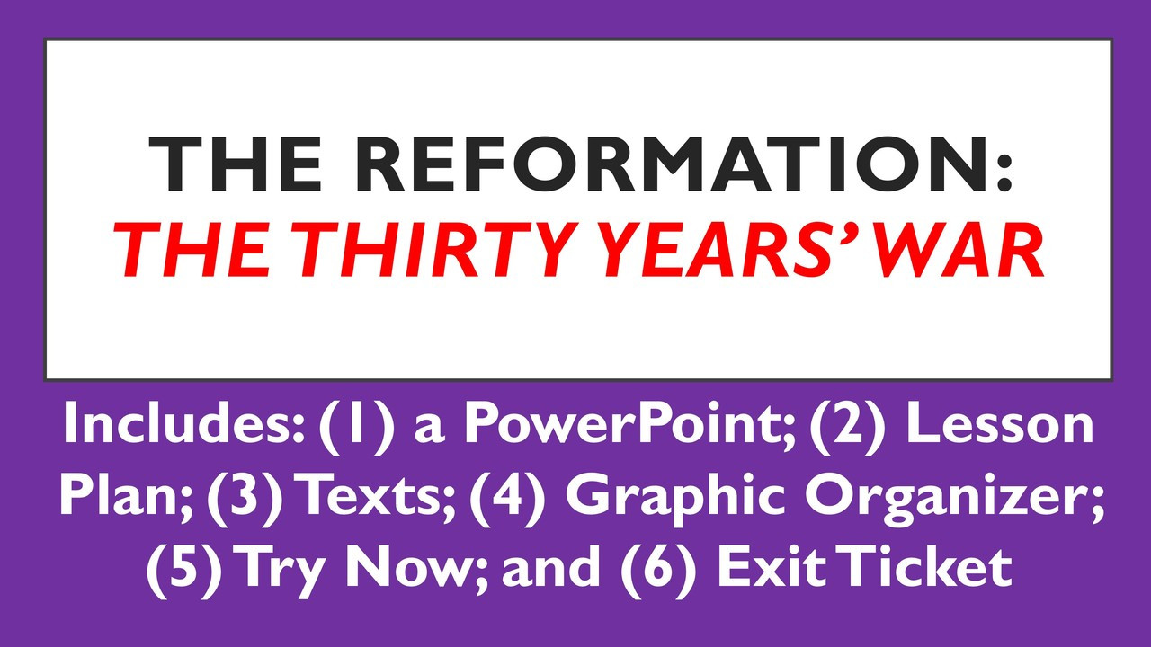 The Reformation: The Thirty Years' War
