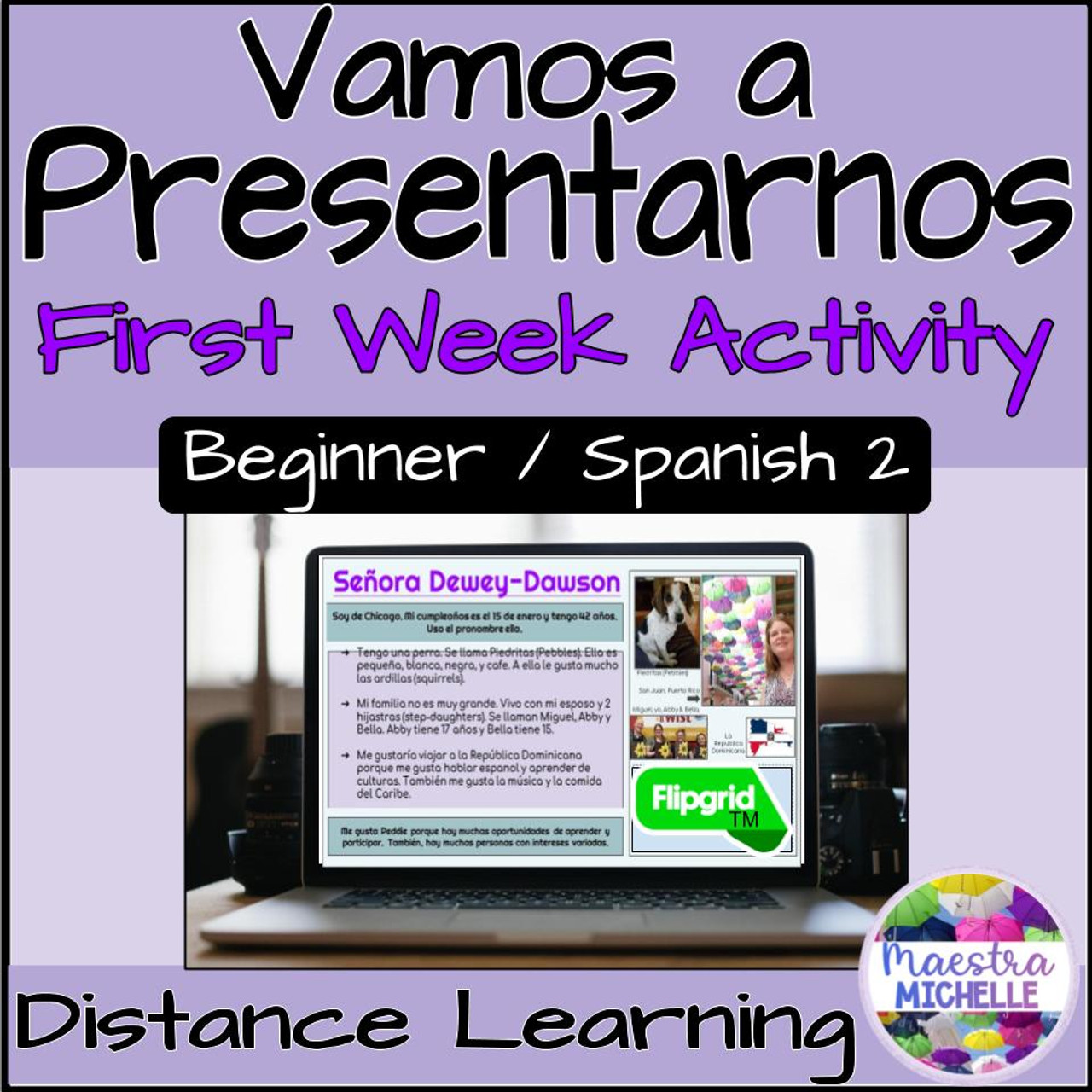 Vamos a Presentarnos : Back-to-School Student Introductions with FlipGrid™ & Google Slides™