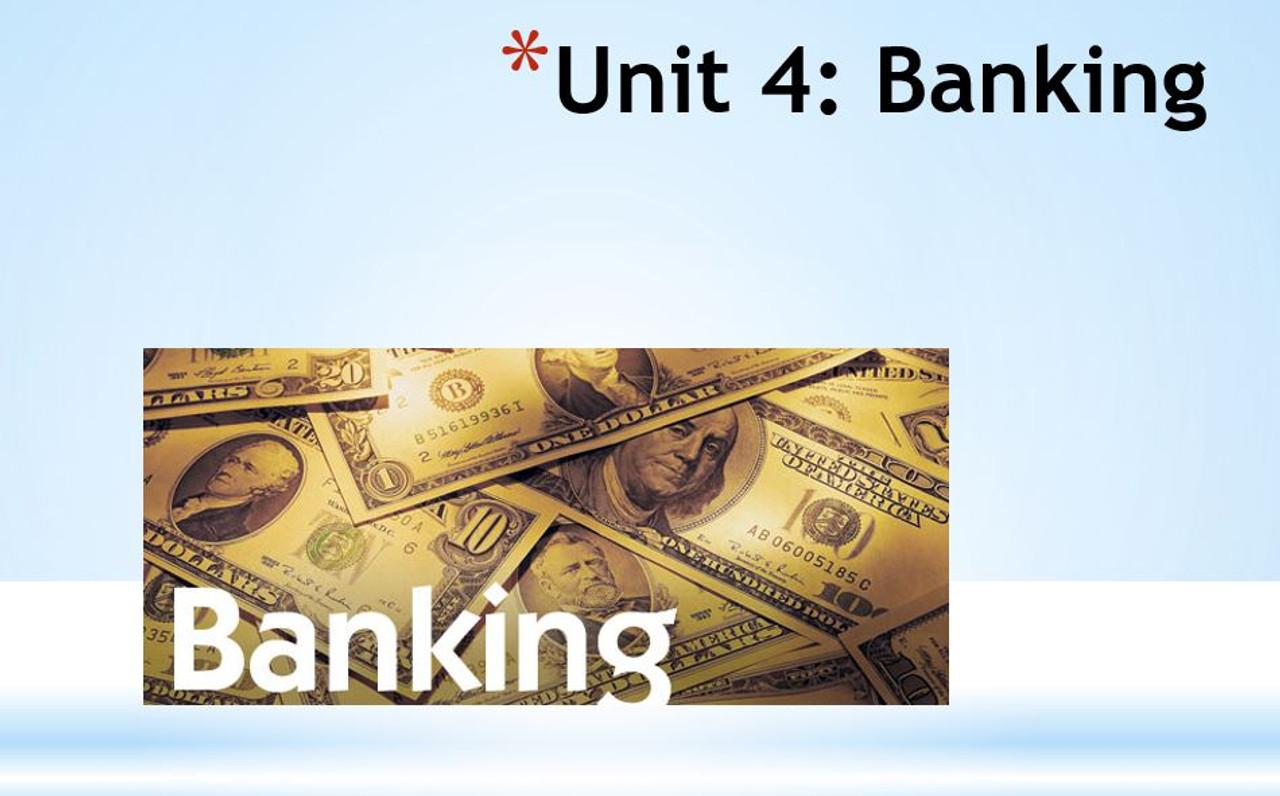 Banking Unit (7 days)