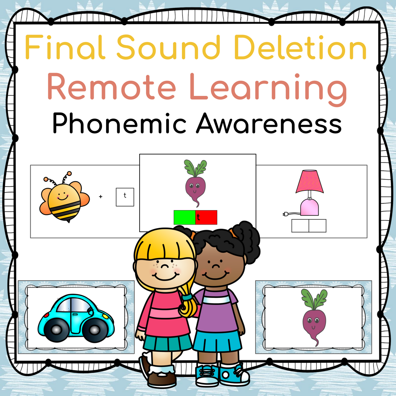Distance Learning Phonemic Awareness Final Sound Deletion (Remote Ready Resource)