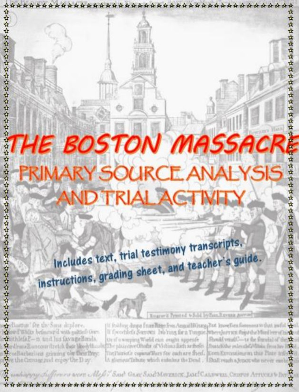 Boston Massacre Primary Source Analysis and Trial Activity, including text