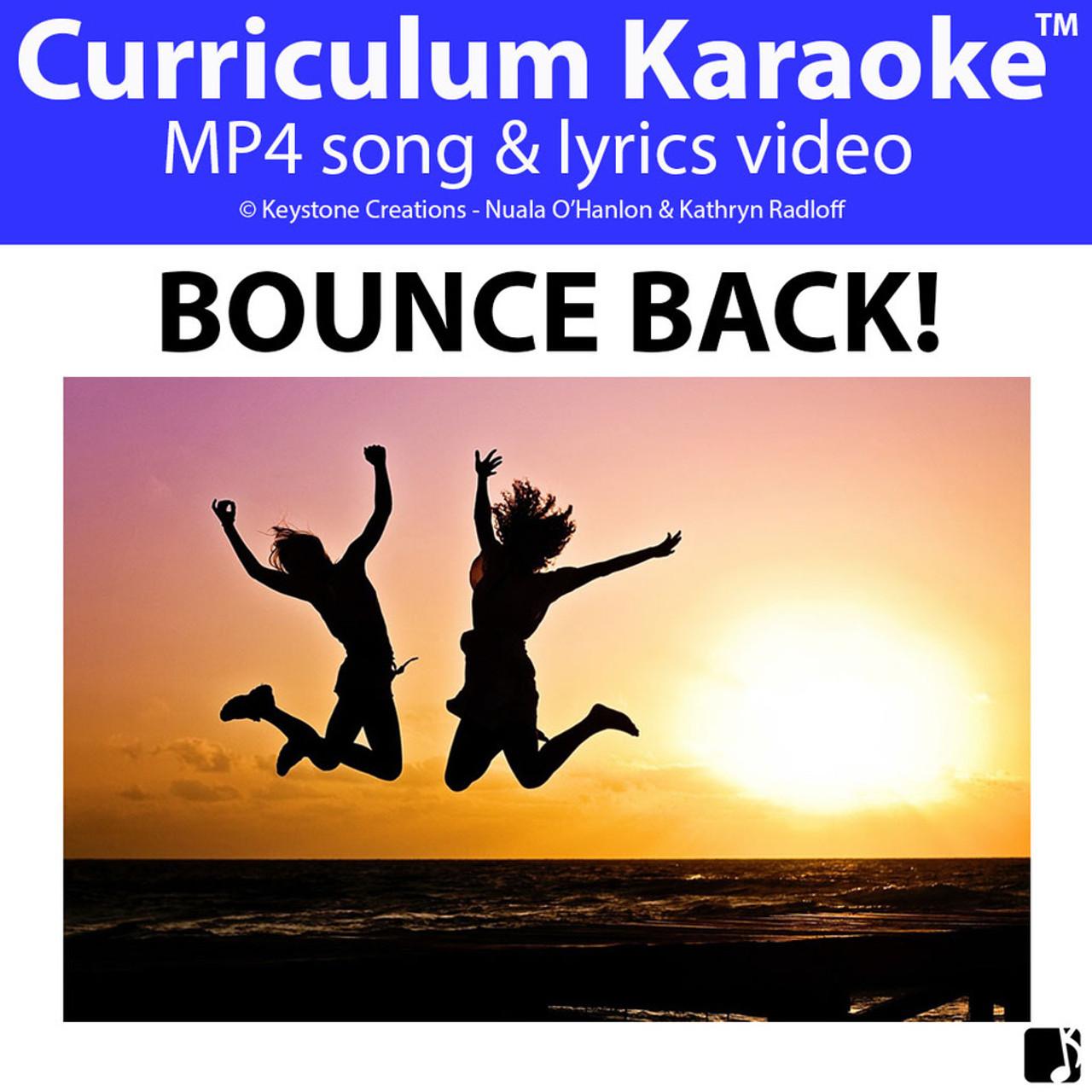 'BOUNCE BACK!' (Grades 3-7) ~ Curriculum Song Video