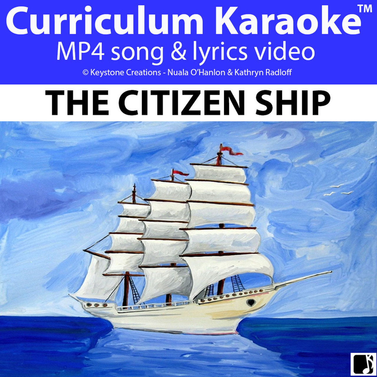 'THE CITIZEN SHIP' (Grades 3-7) ~ Curriculum Song  Video