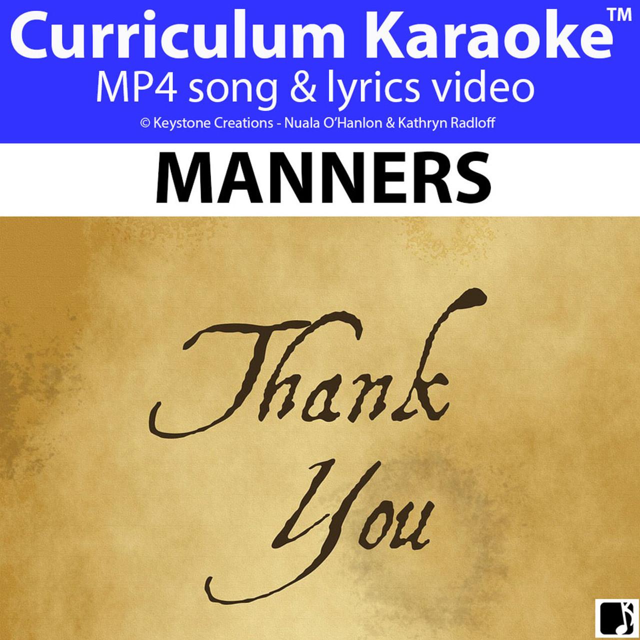'MANNERS' (Grades K-7) ~ Curriculum Song Video