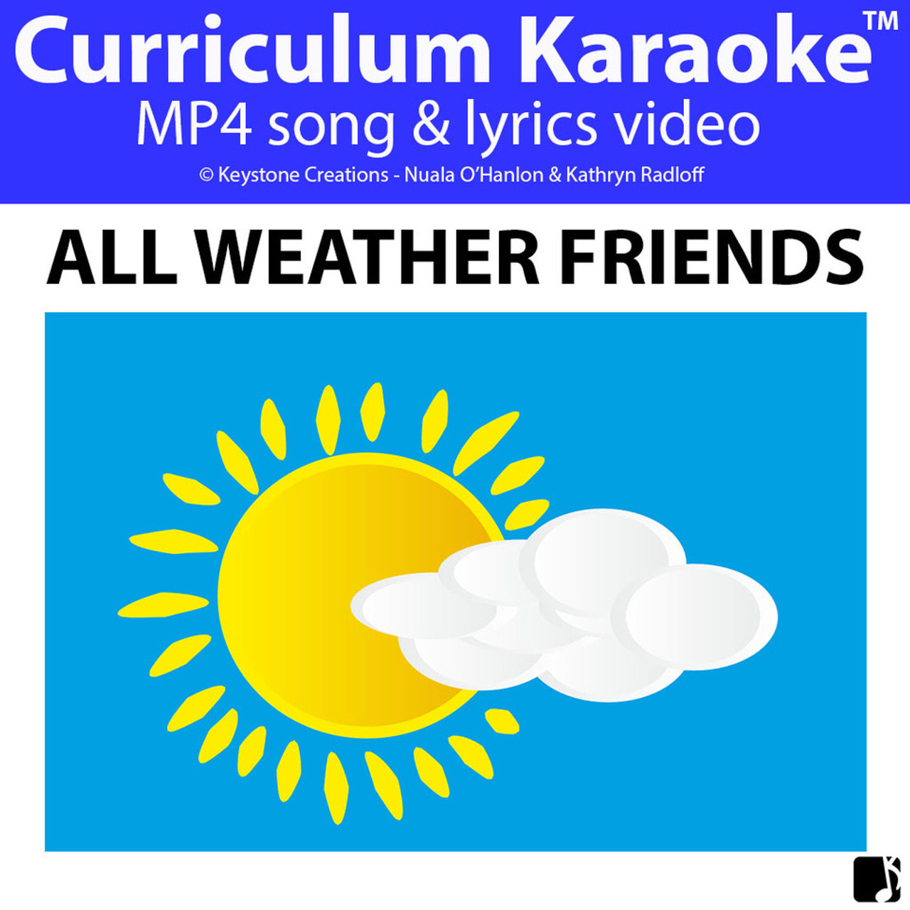 ALL-WEATHER FRIENDS' (Grades Pre-K - 3) ~ Curriculum Song Video