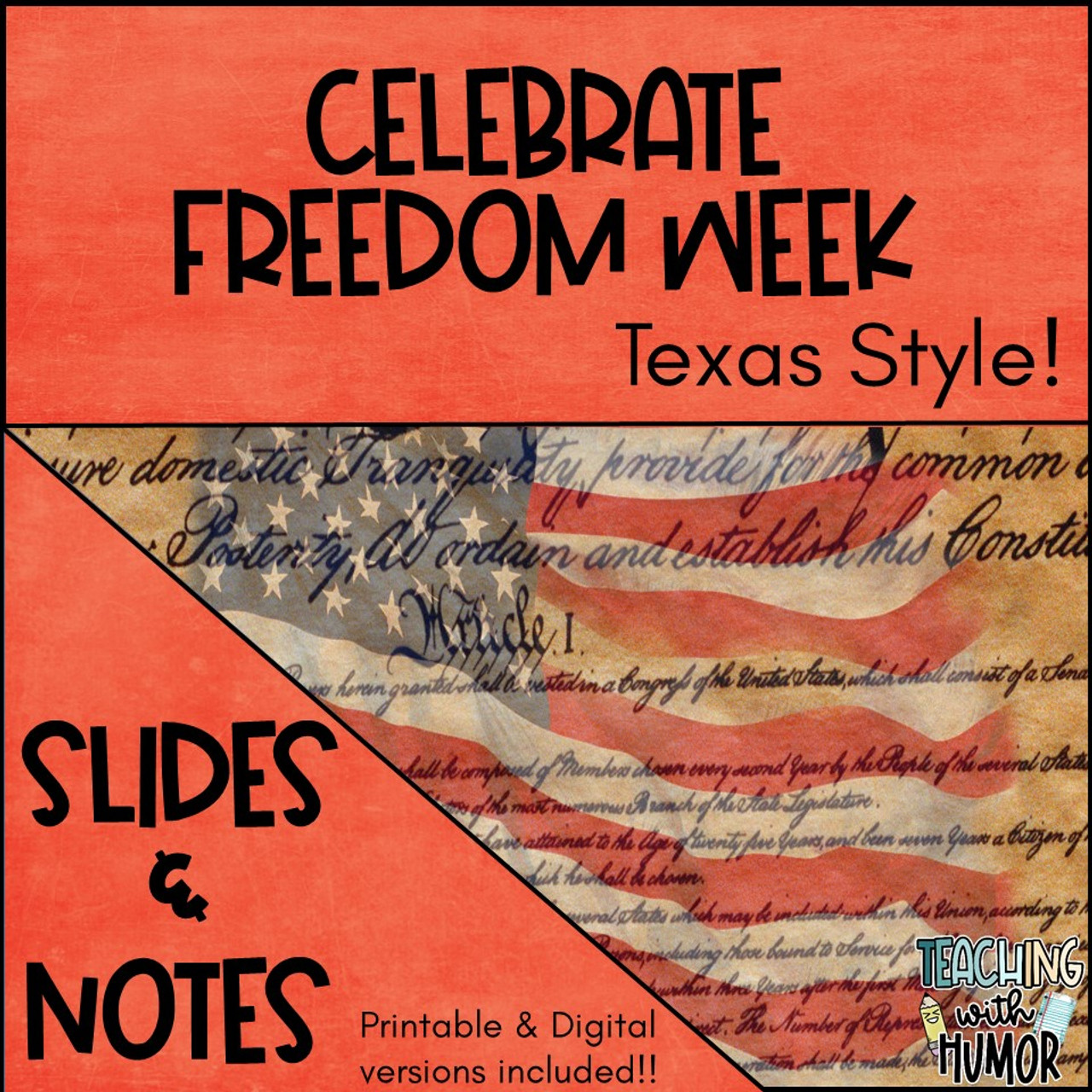 Celebrate Freedom Week Texas Style! - Slides & Notes with BONUS UNIT TEST!