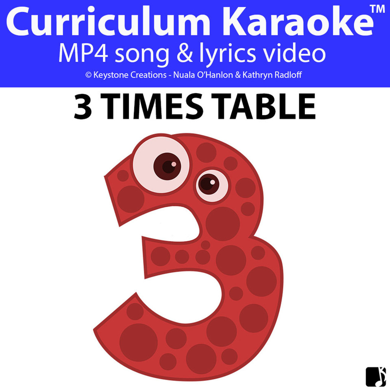 '3 TIMES TABLE' ~ Curriculum Song Video