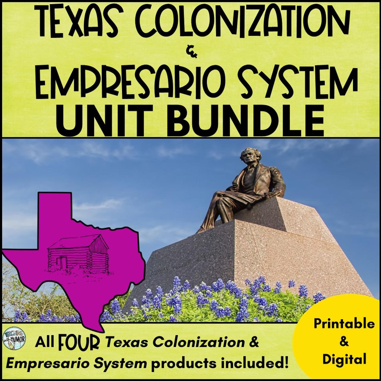 Texas Colonization & Empresario System **BUNDLE**