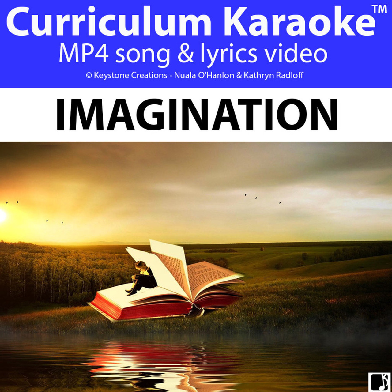 'IMAGINATION' (Grades Pre K-6) ~ Curriculum song Video