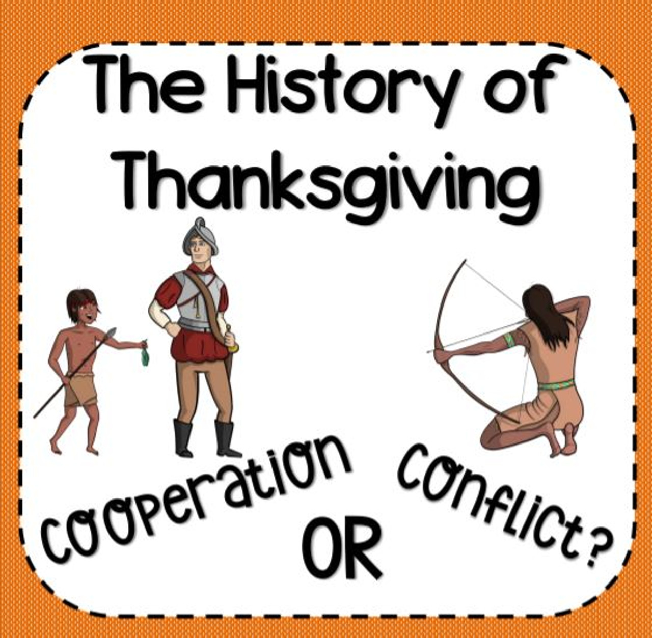 History of Thanksgiving Activities: Cooperation and Conflict