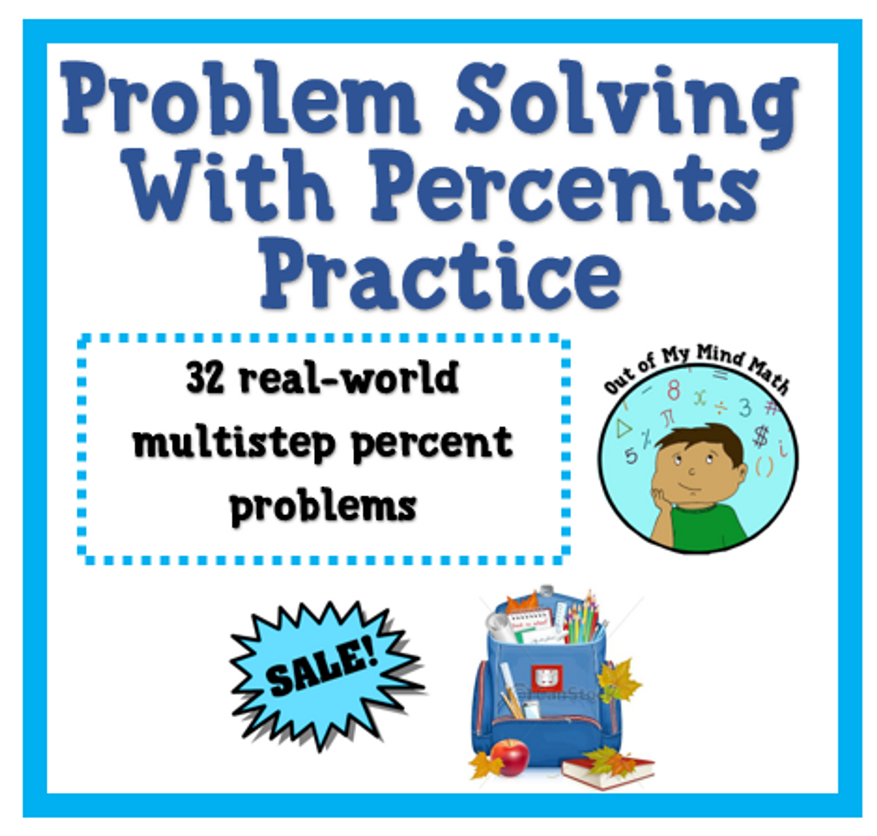 Problem Solving with Percents Practice