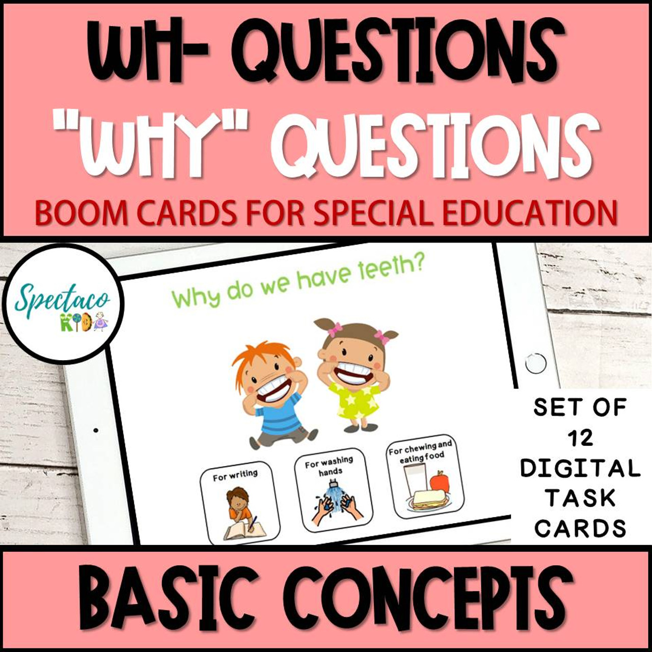 Wh Questions WHY QUESTIONS Basic concepts BOOM Cards