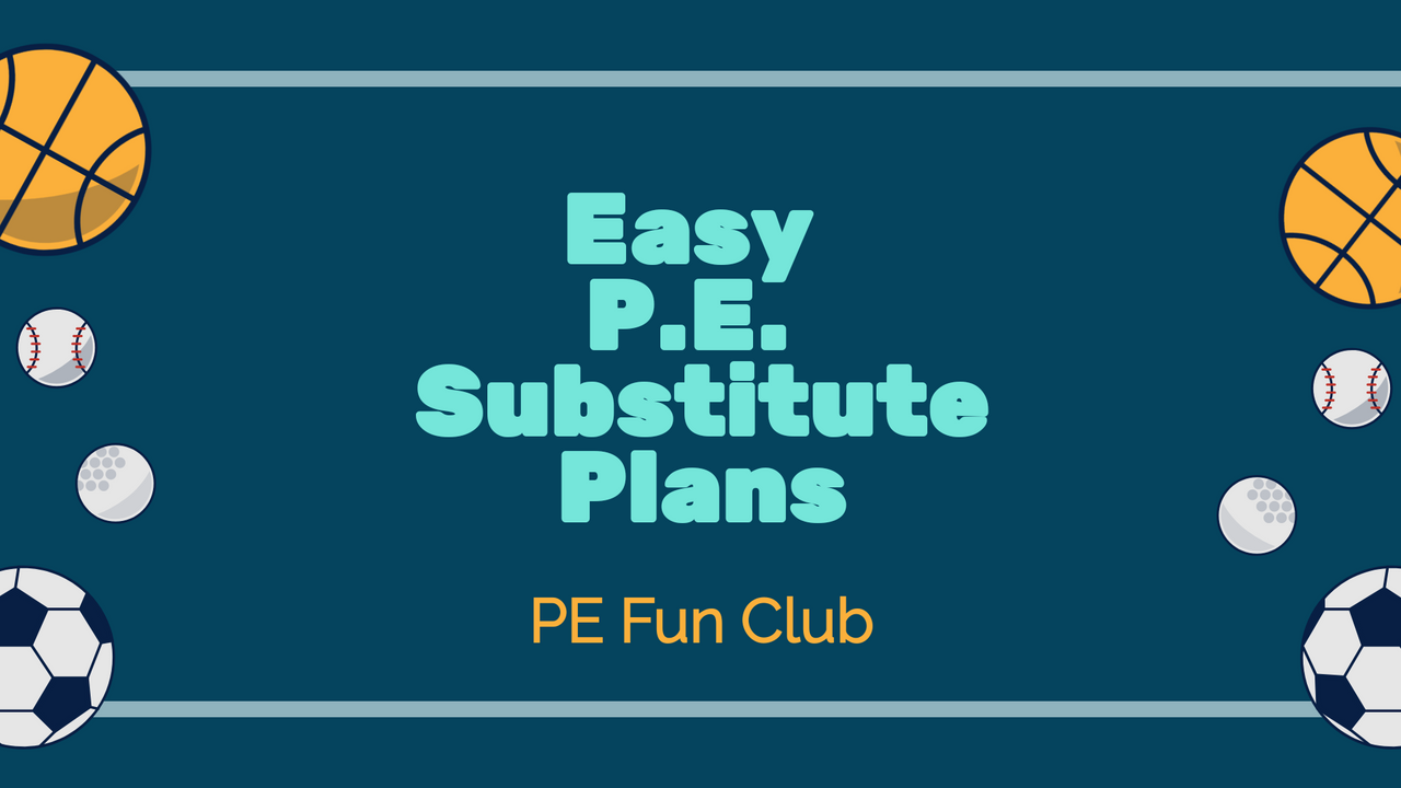 Easy PE Sub Plans Bundle Plus Check-list to make sure your substitute teacher has everything they need.