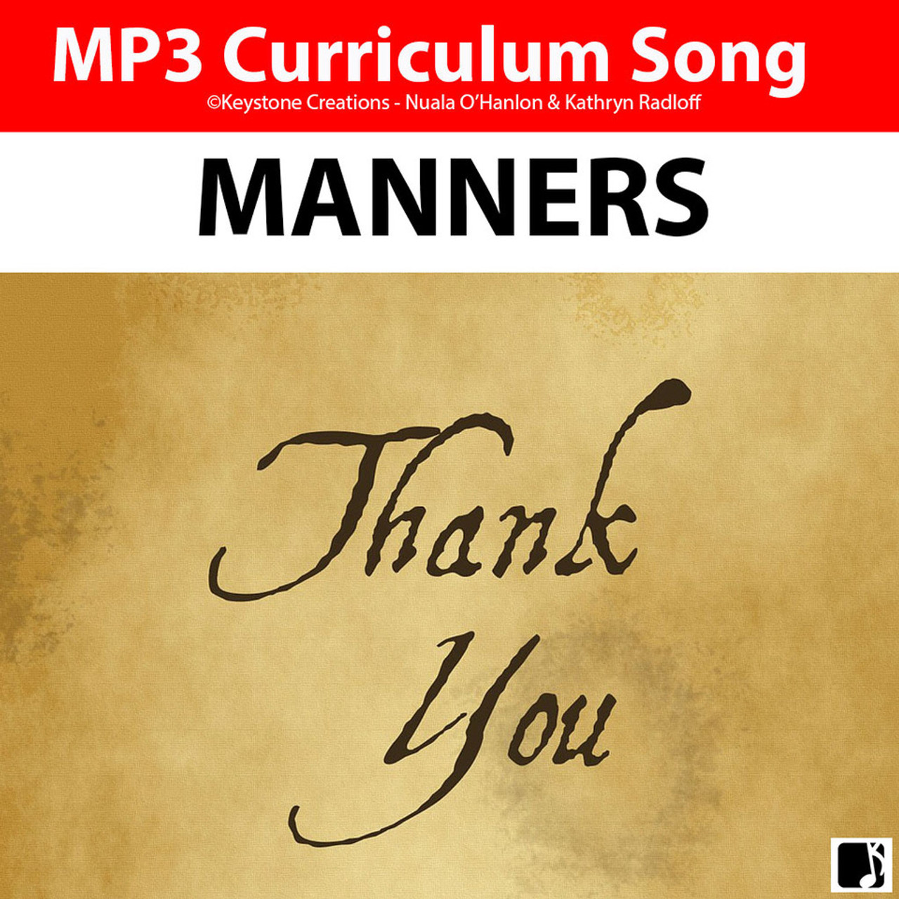 'MANNERS'  (Grades K-7) ~ Curriculum Song & Lesson Materials