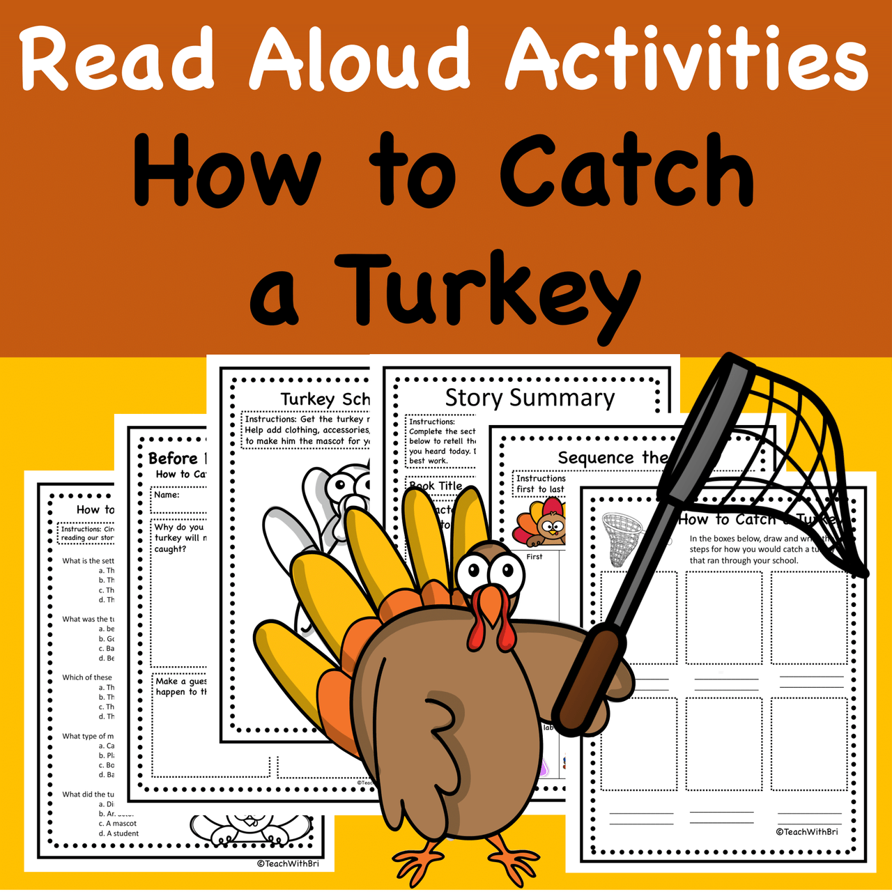 Read-A-Loud Activities- How to Catch a Turkey - Thanksgiving Favorite Stories