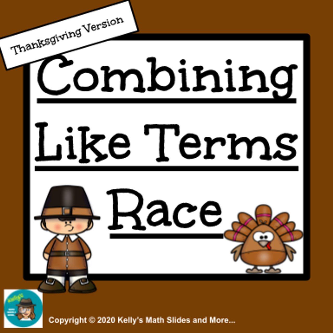 Thanksgiving Combining Like Terms Race
