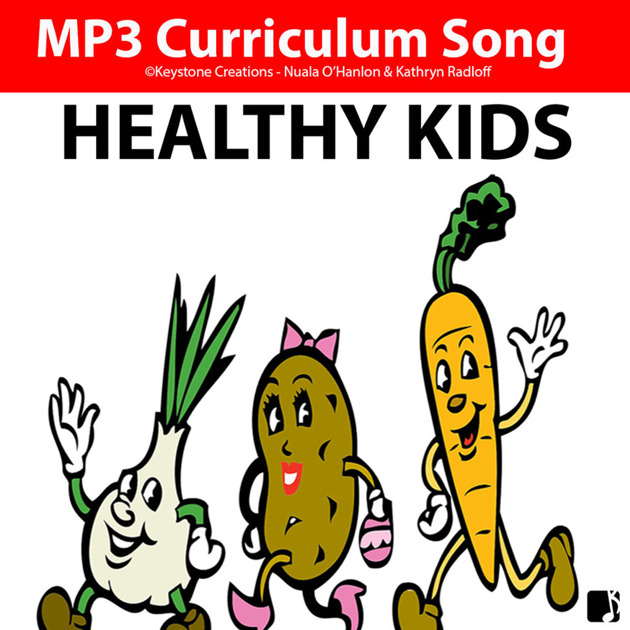 'HEALTHY KIDS' (Grades K-7) ~ Curriculum Song MP3 & Lesson Materials