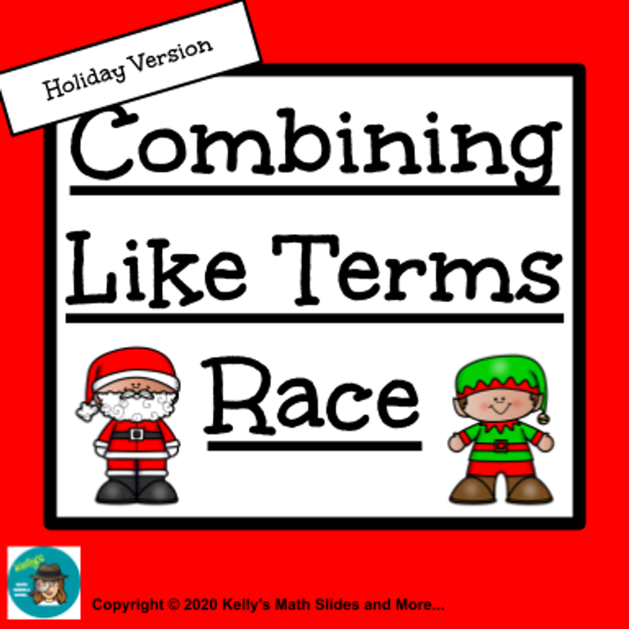 Holidays Version - Combining Like Terms Race