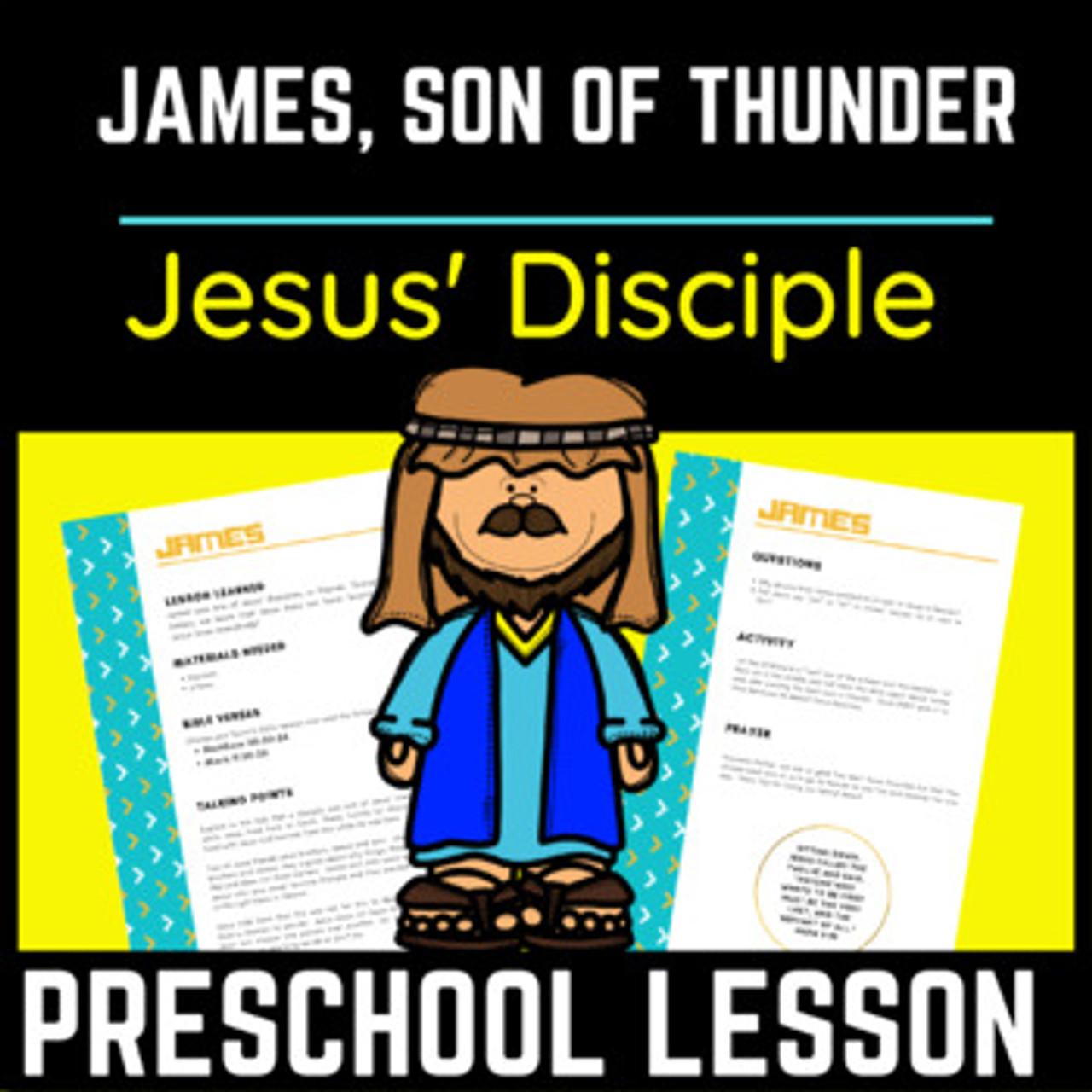 James, Son of Thunder   Christian Preschool Devotion about Jesus' Disciple