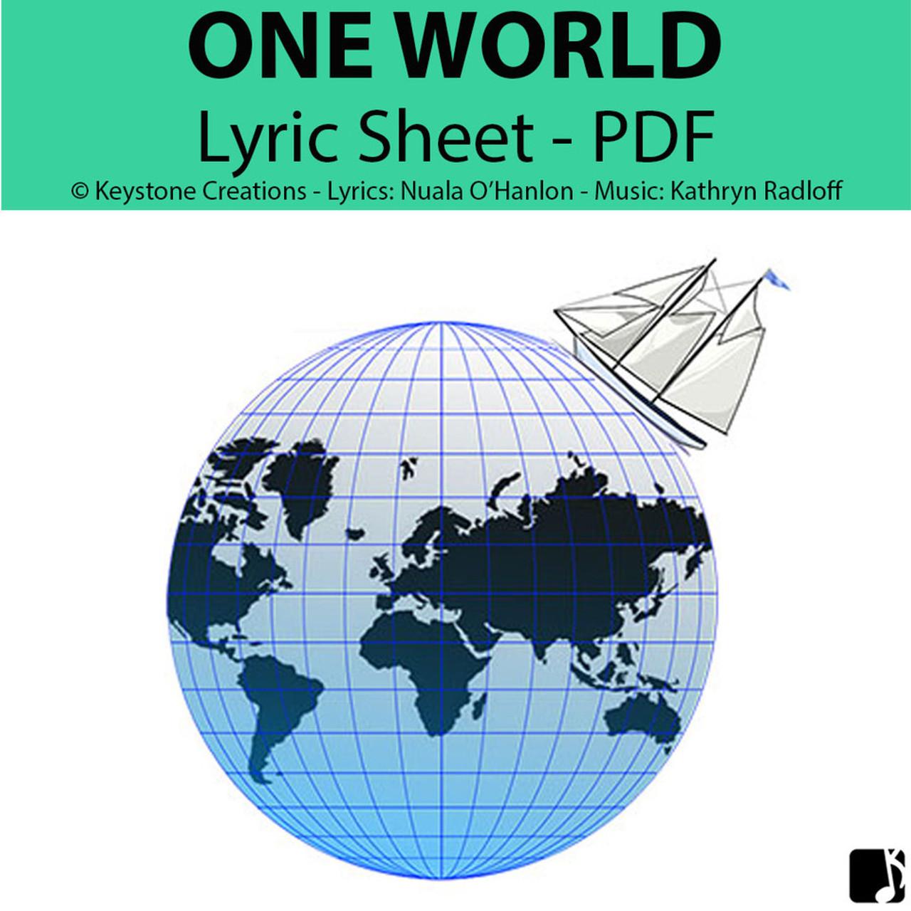 'ONE WORLD' (Grades K-12) ~ Lyric Sheet PDF: FREE (limited Time)