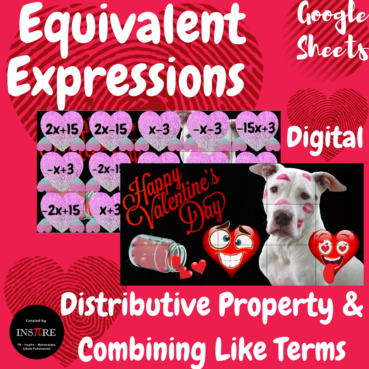 Valentines Equivalent Expressions Distributive Property & Combining Like Terms