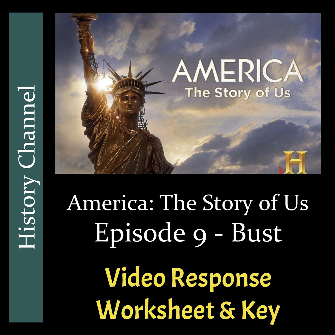America The Story Of Us Episode 9 Bust Video Response Worksheet