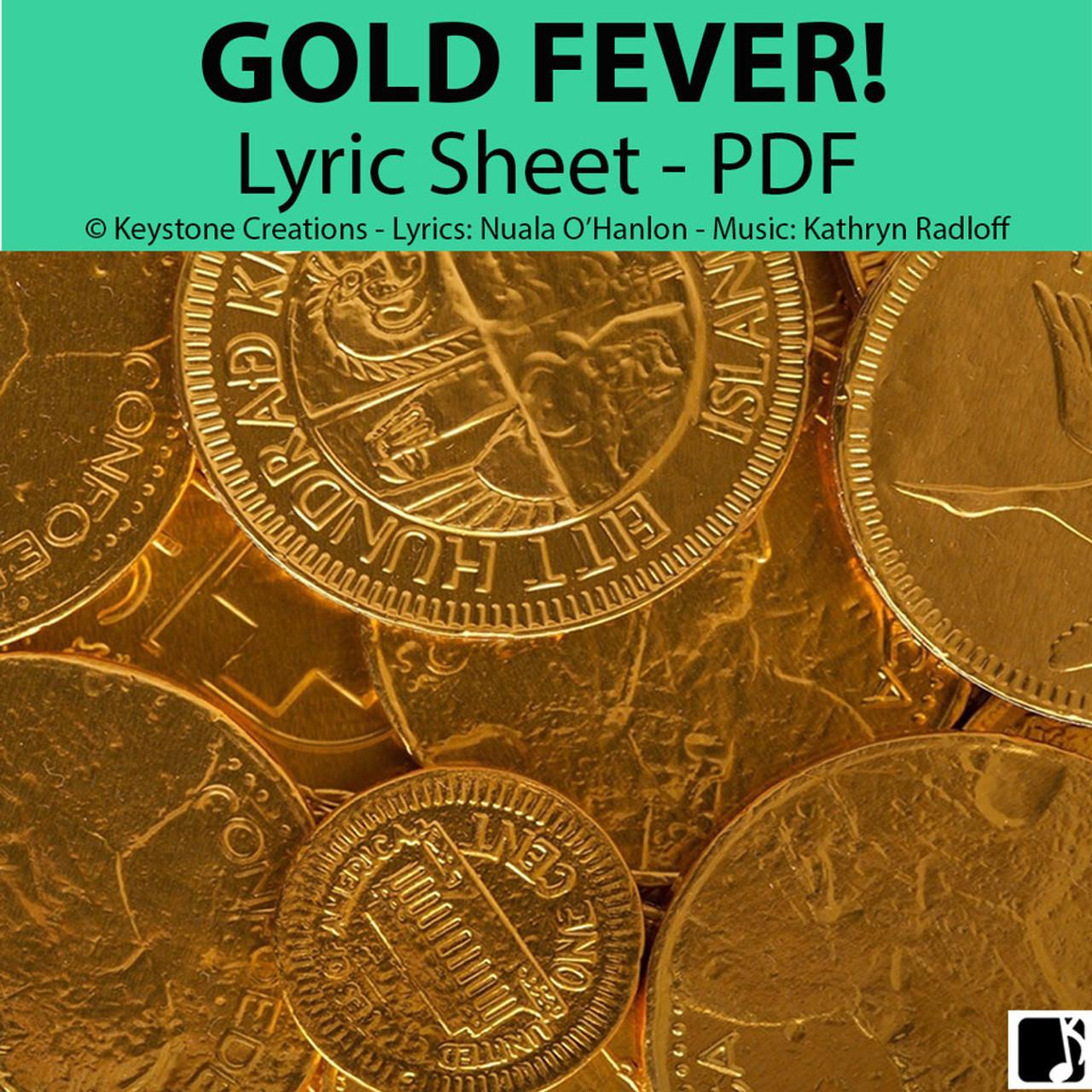 'GOLD FEVER!' (Grades 3-7) ~ Lyric Sheet/Poem