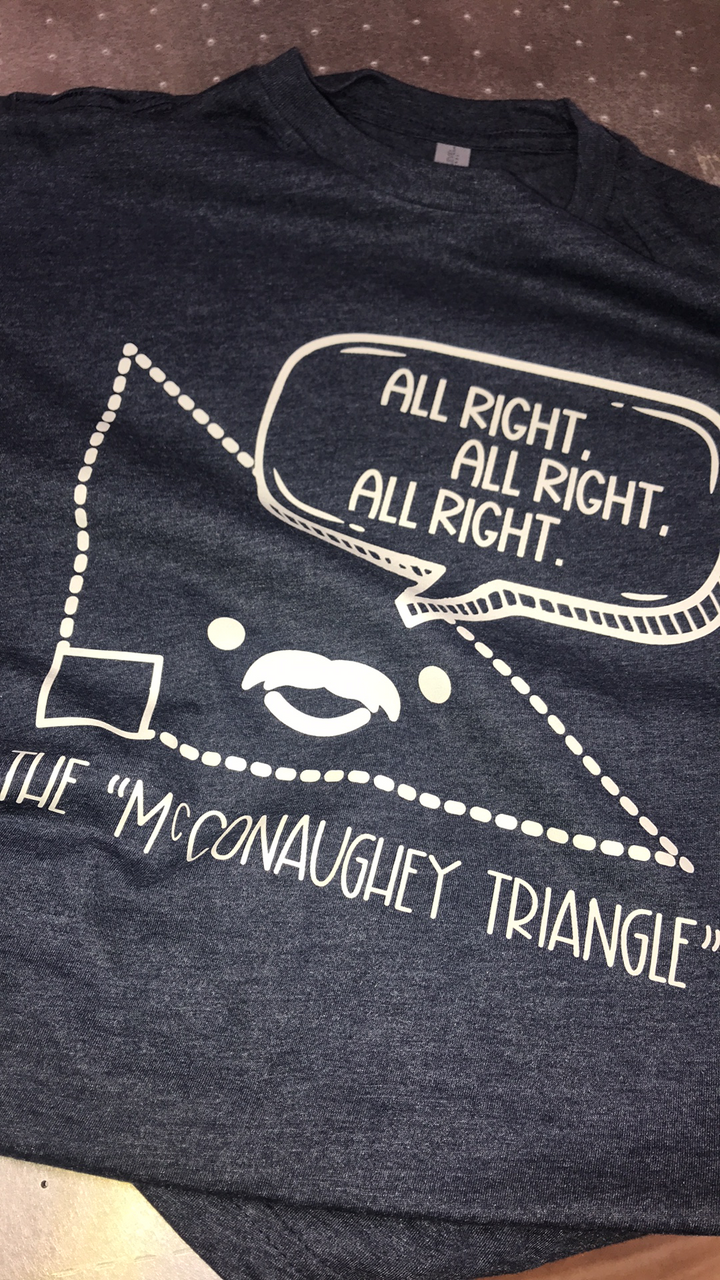 """The McConaughey Triangle"" Crew Neck Shirt"