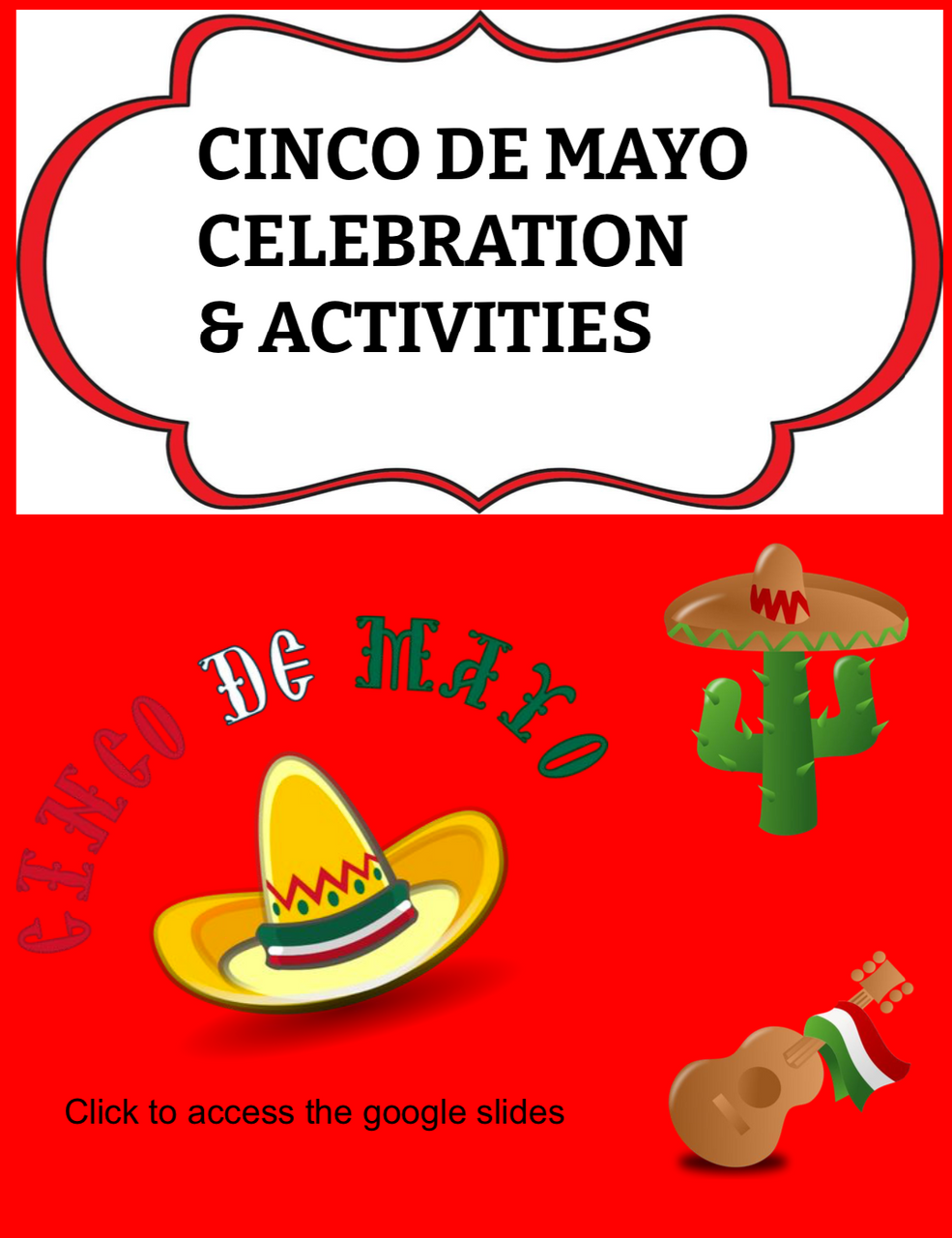 Cinco de Mayo Celebrations & Activities - Reading and Fun Activities to Share with your Class during Cinco de Mayo