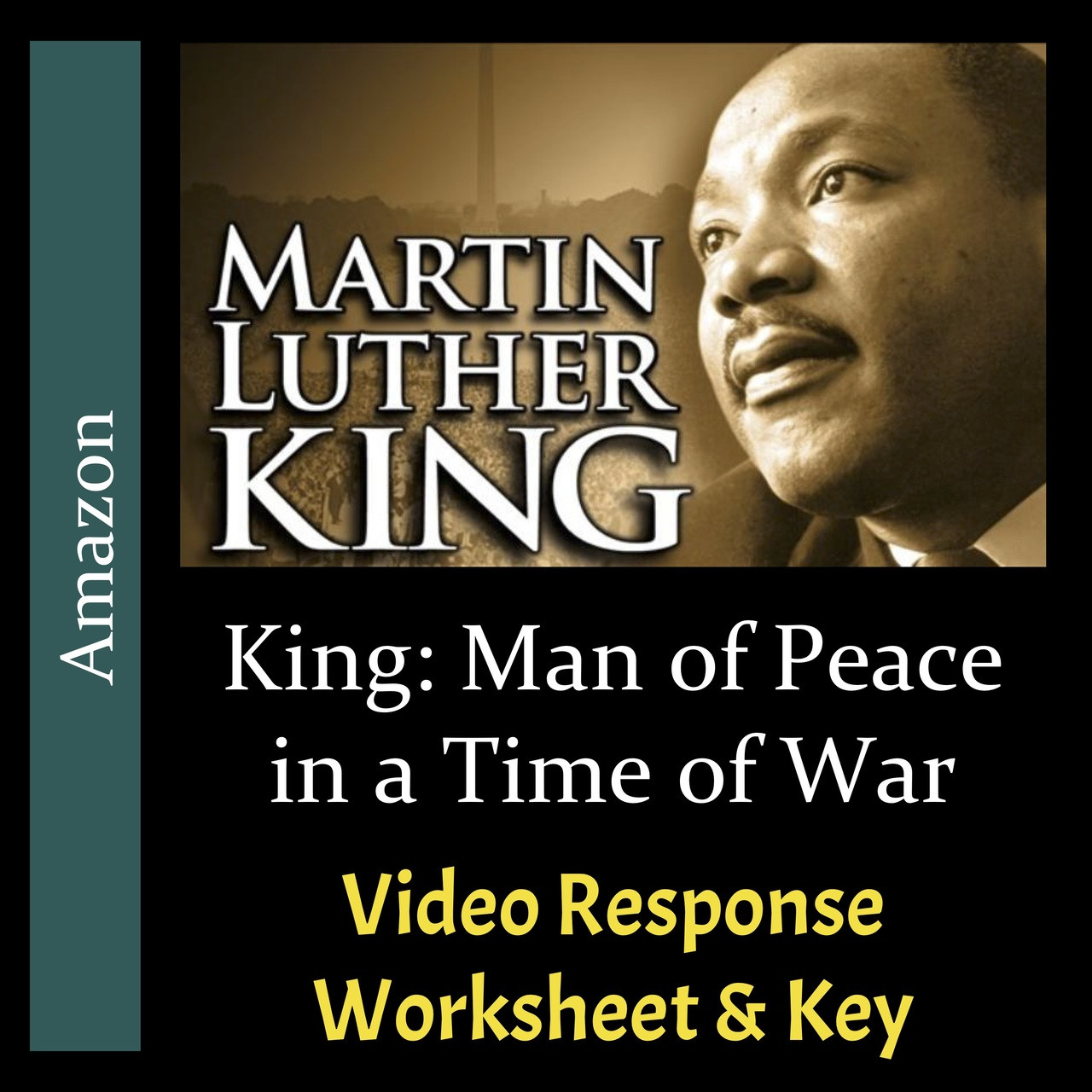 King: Man of Peace in a Time of War - Video Response Worksheet & Key (Editable)