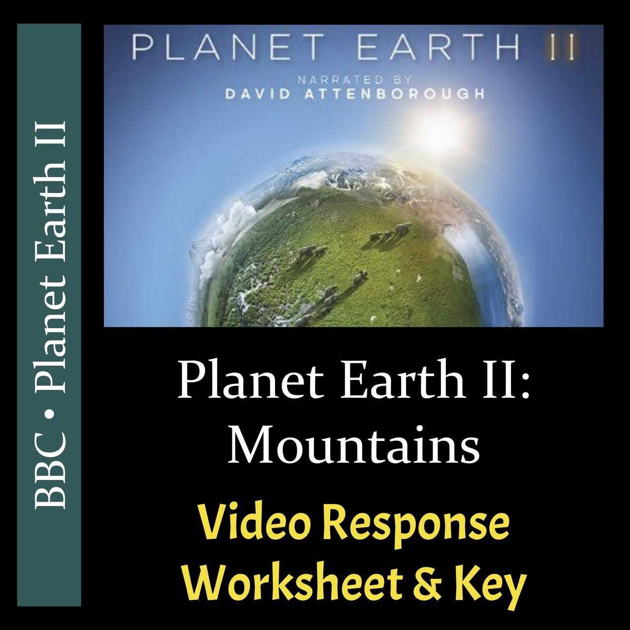 Planet Earth 2 Episode 2 Mountains Video Response Worksheet