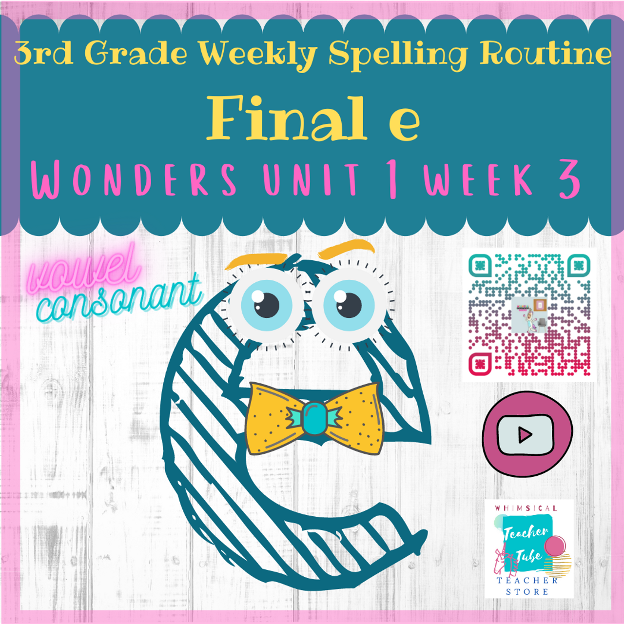 3rd Grade Weekly Spelling Routine-Final e