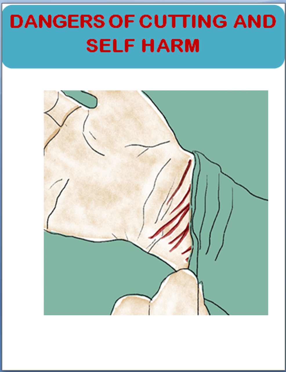 The Dangers of Cutting and Self-Harm