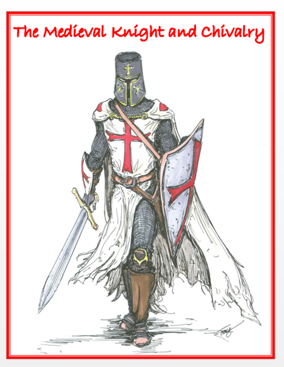 Becoming a Medieval Knight and Chivalry + Assessments