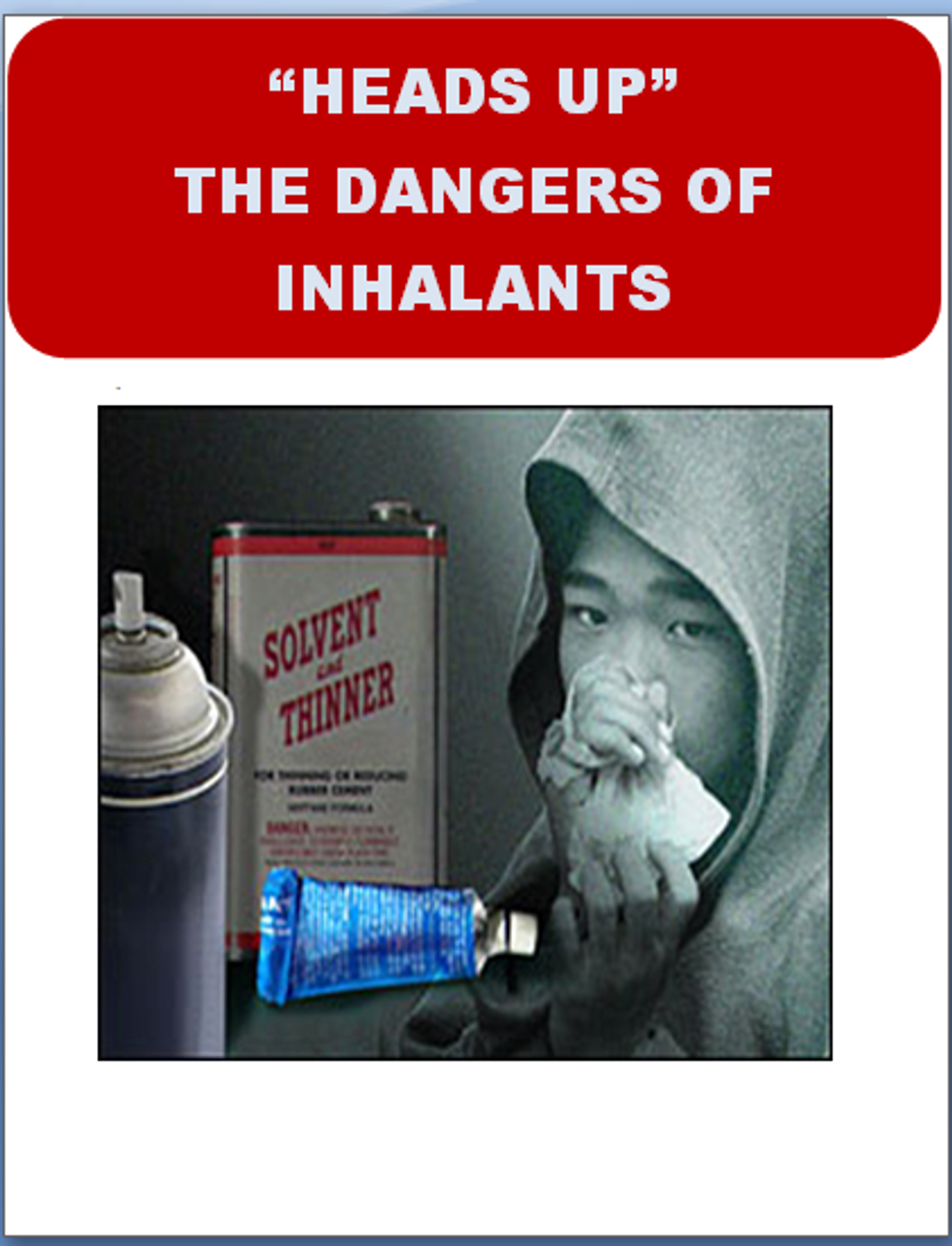 """""""Heads Up""""-The Dangers of Inhalants"""