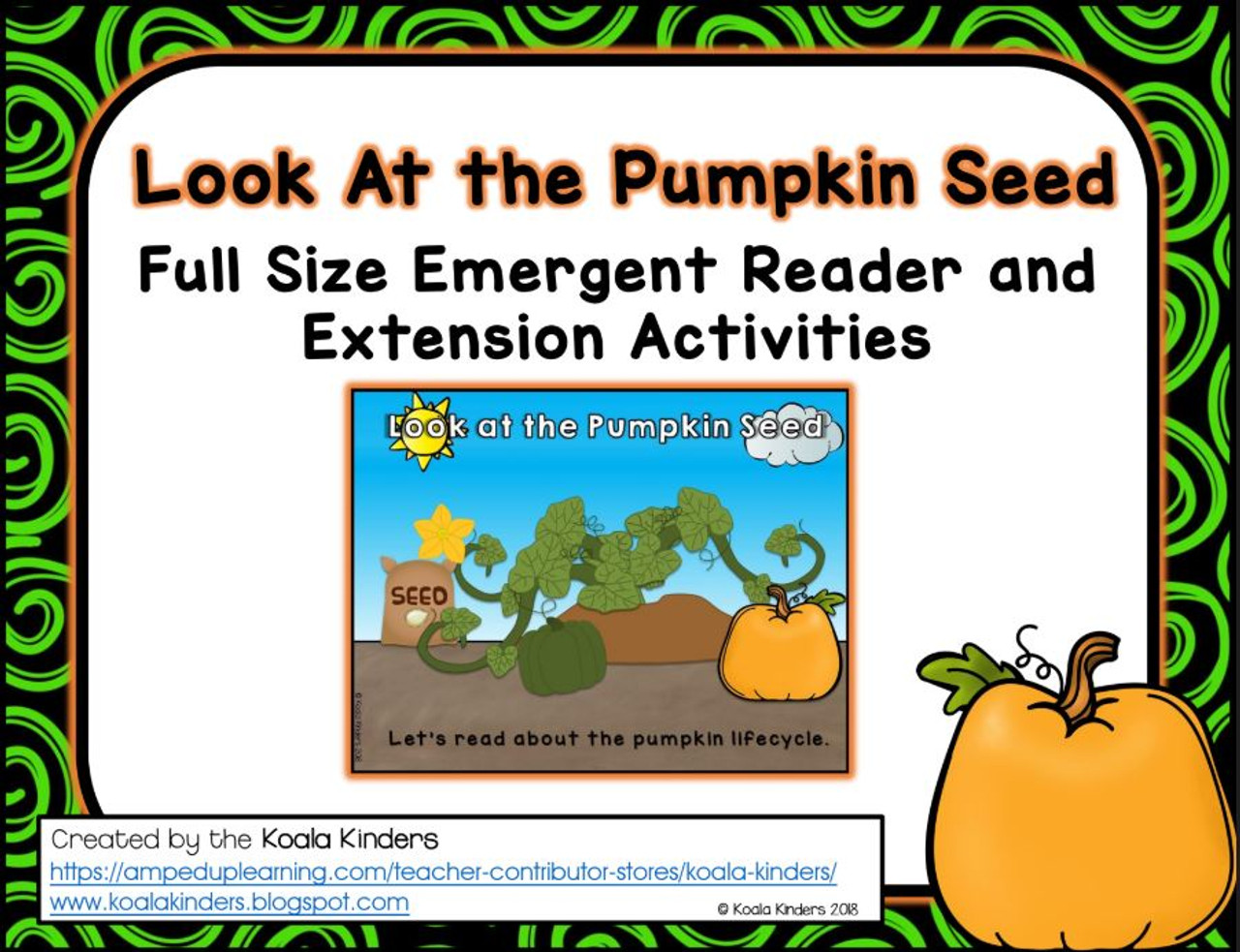 """""""Look At the Pumpkin Seed"""" Full Size Emergent Reader and Extension Activities"""